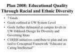 plan 2008 educational quality through racial and ethnic diversity