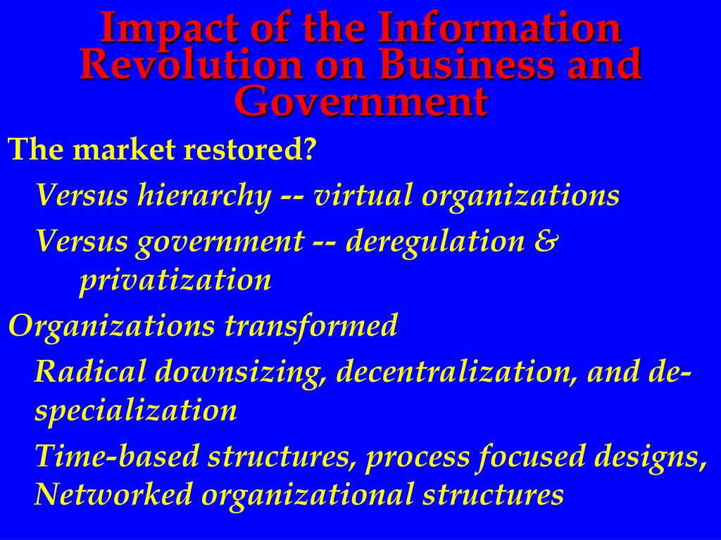 Impact of the Information Revolution on Business and Government