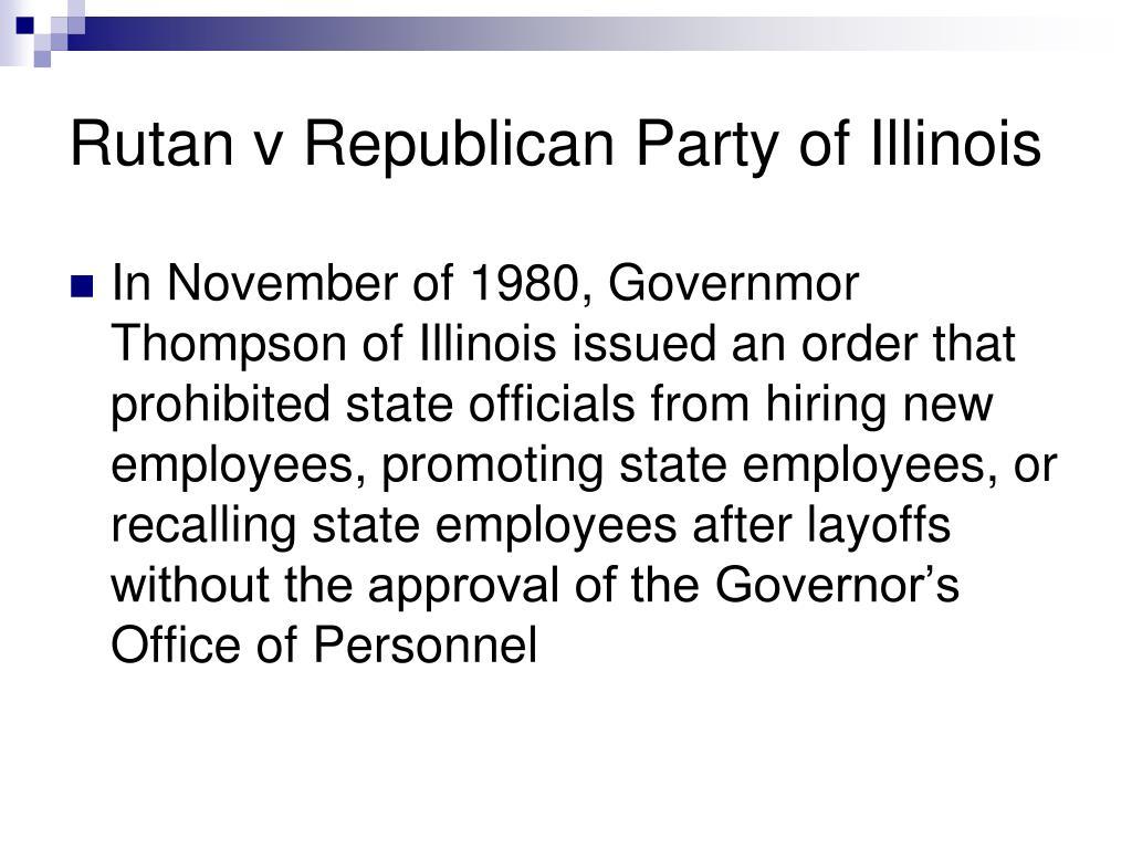 Rutan v Republican Party of Illinois