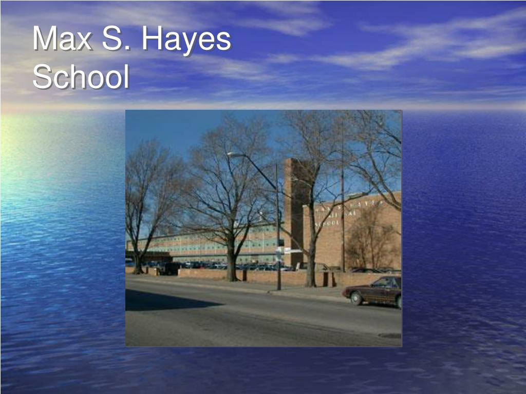 max s hayes school l.