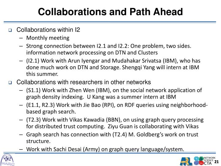 Collaborations and Path Ahead