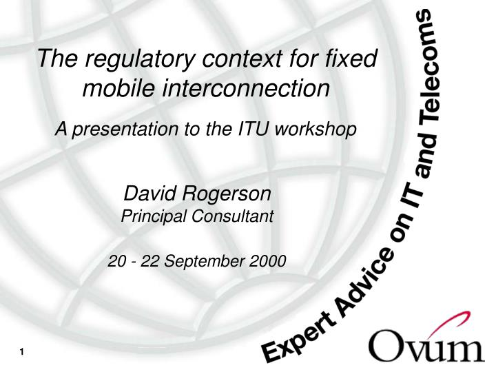 the regulatory context for fixed mobile interconnection n.