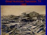 great hurricane galveston tx 1900