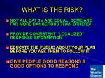 what is the risk