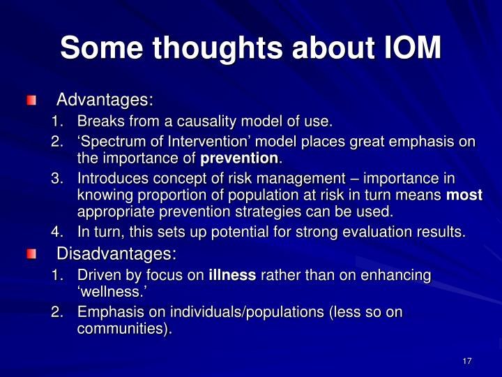 Some thoughts about IOM