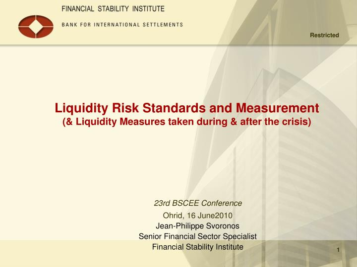 liquidity risk standards and measurement liquidity measures taken during after the crisis n.