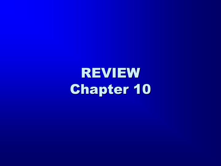 review chapter 10 n.