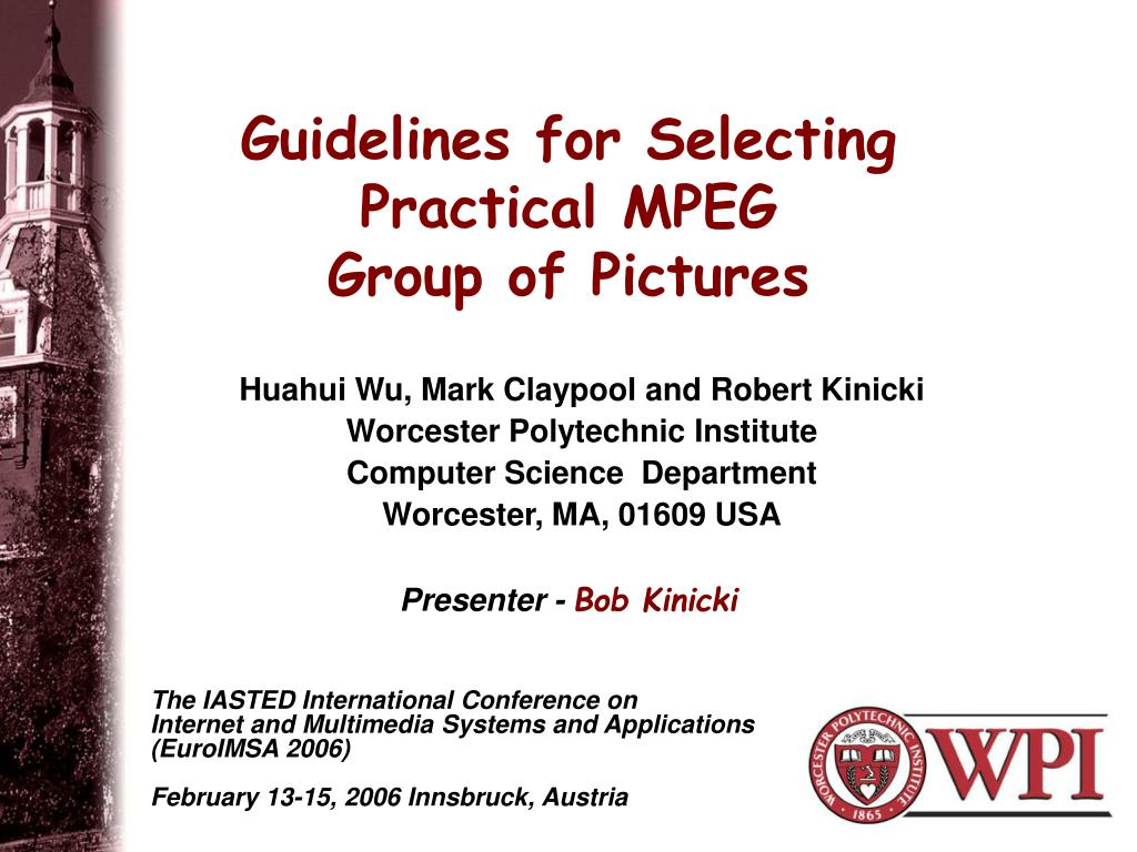 guidelines for selecting practical mpeg group of pictures l.