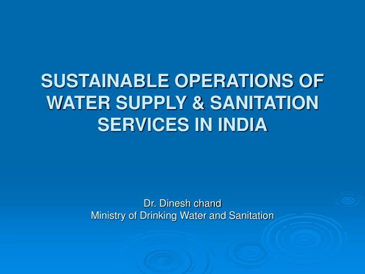 sustainable operations of water supply sanitation services in india n.