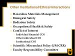 other institutional ethical interactions