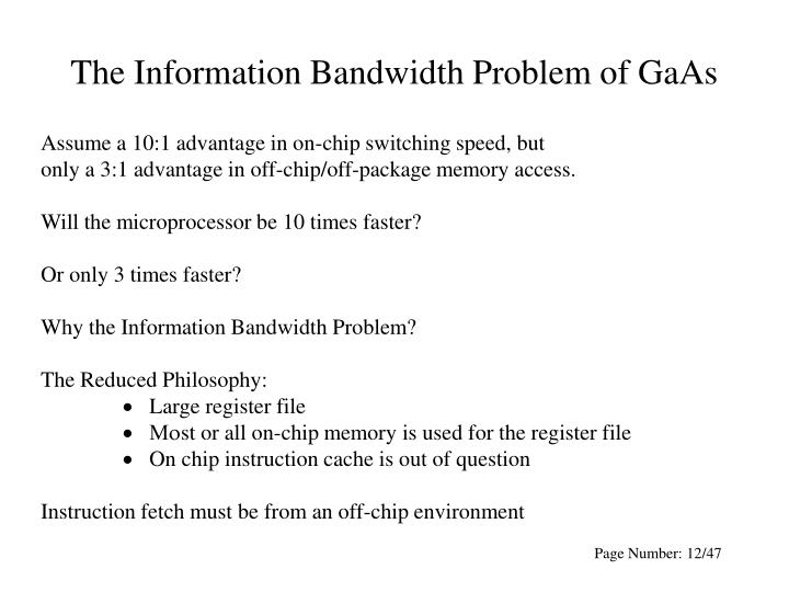 The Information Bandwidth Problem of GaAs