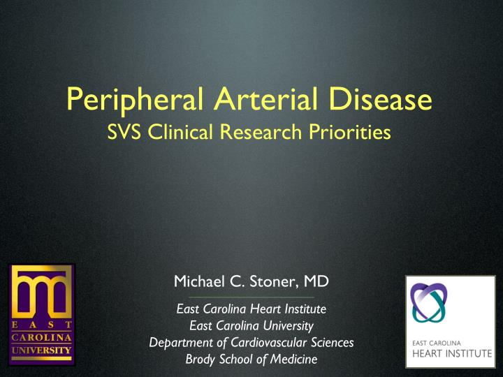 peripheral arterial disease svs clinical research priorities