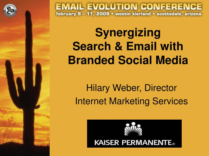 synergizing search email with branded social media n.
