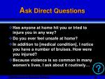 a sk direct questions