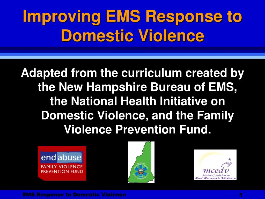 improving ems response to domestic violence l.