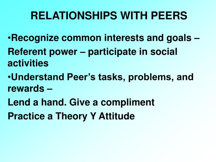 RELATIONSHIPS WITH PEERS