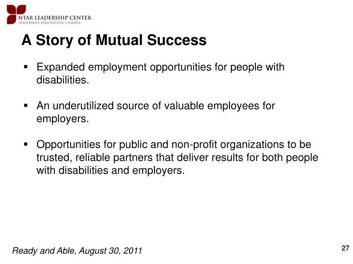 A Story of Mutual Success
