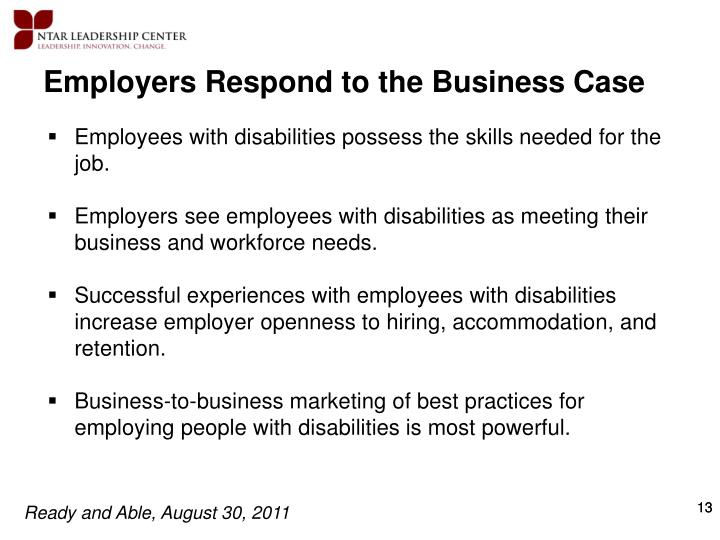 Employers Respond to the Business Case