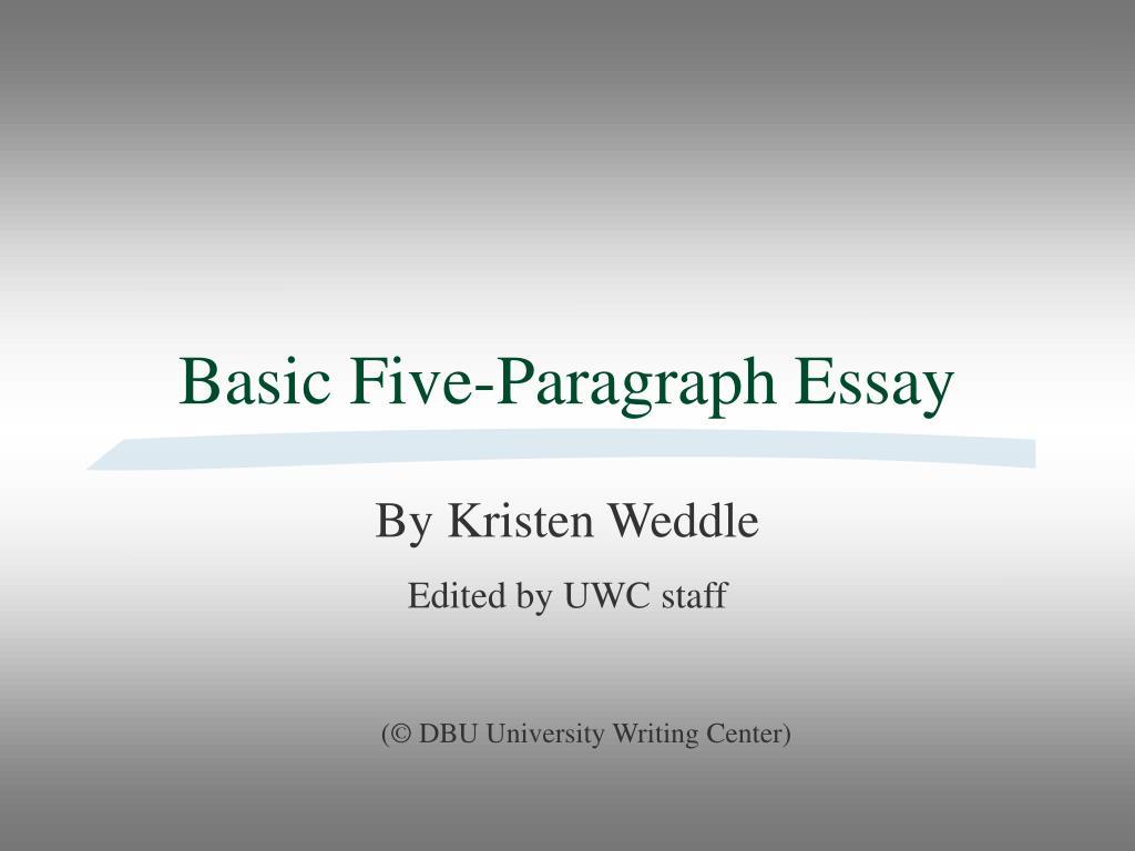basic five paragraph essay l.