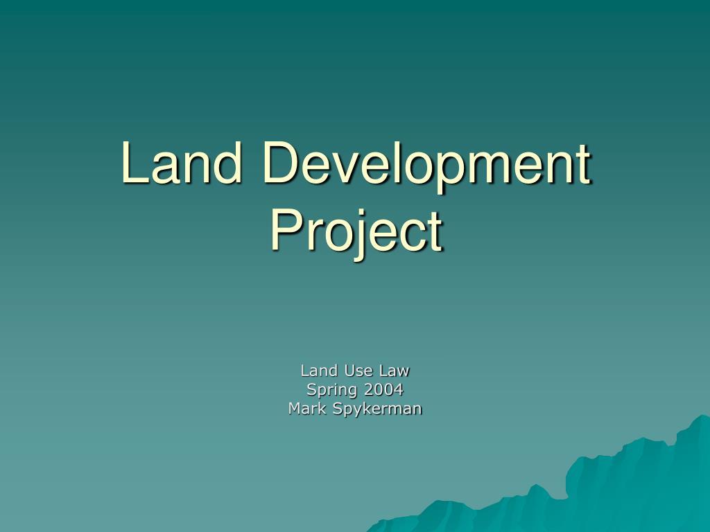 land development project l.