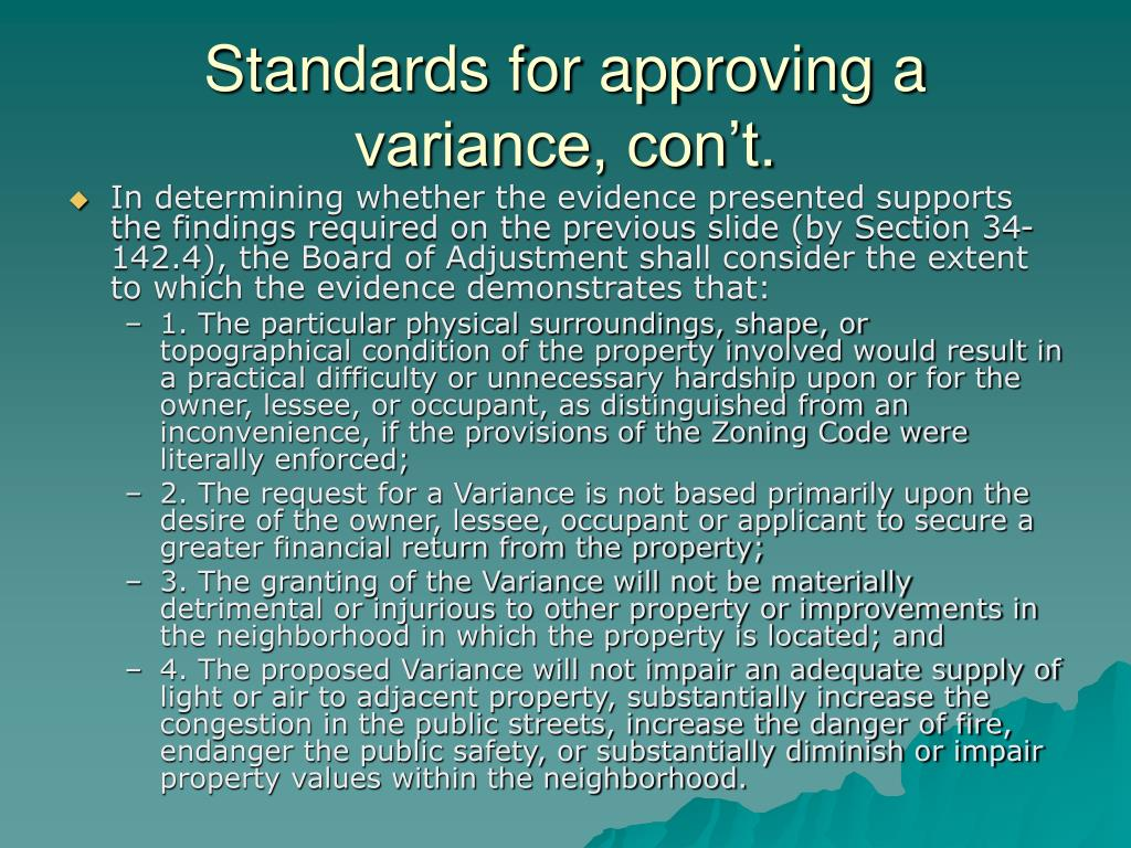 Standards for approving a variance, con't.