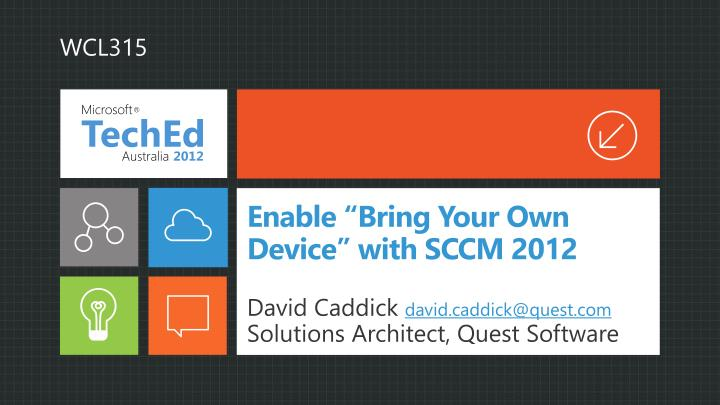 Enable bring your own device with sccm 2012