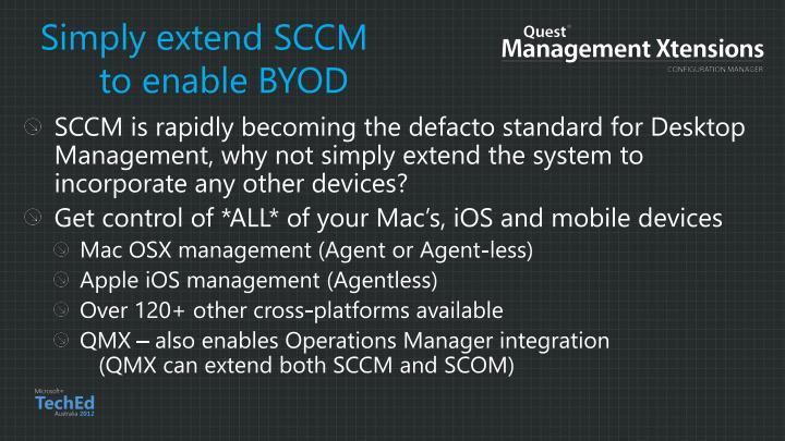 Simply extend SCCM