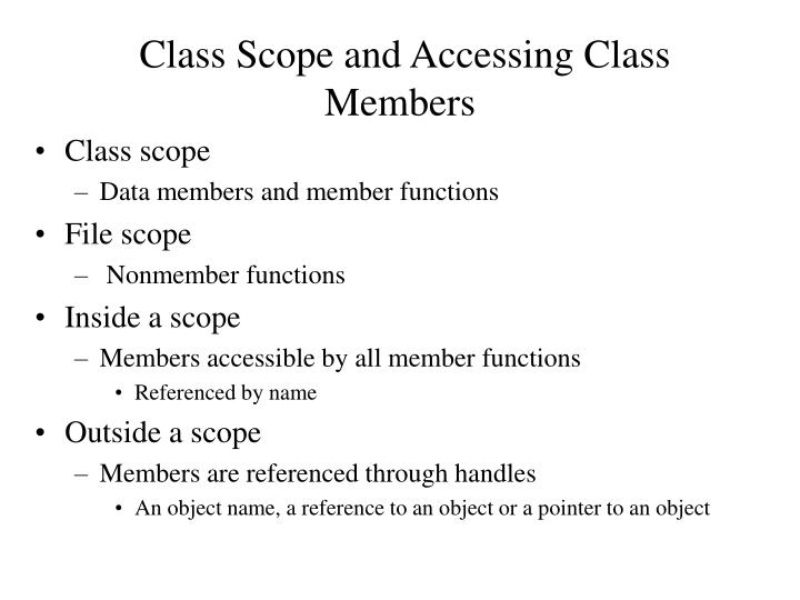 Class Scope and Accessing Class Members
