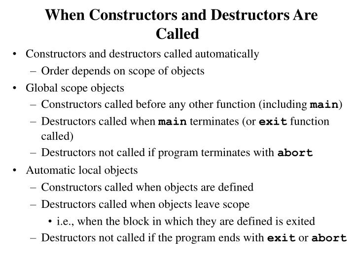 When Constructors and Destructors Are Called