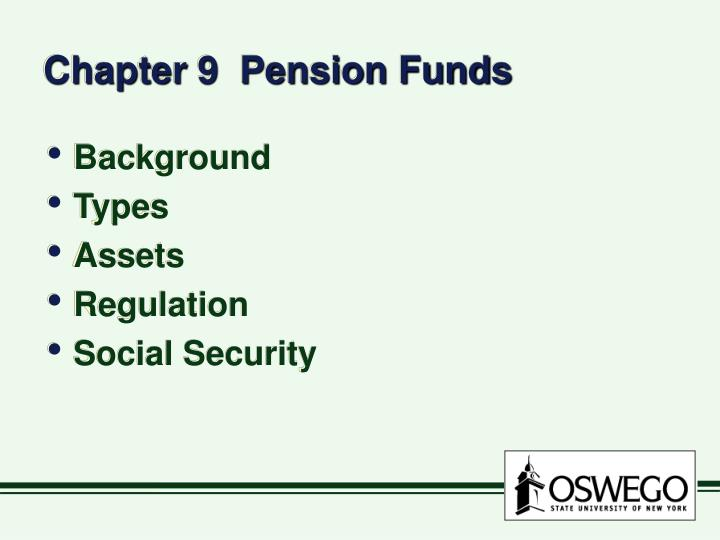 chapter 9 pension funds n.