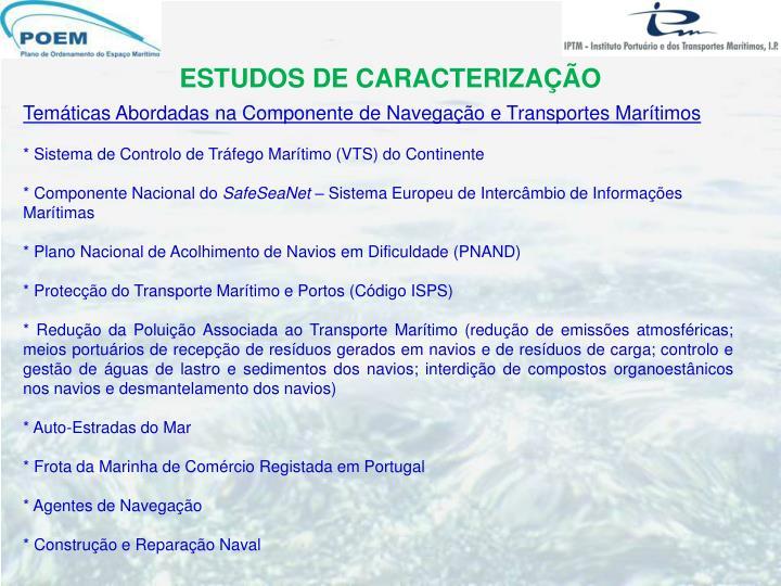 Temáticas Abordadas na Componente de Navegação e Transportes Marítimos