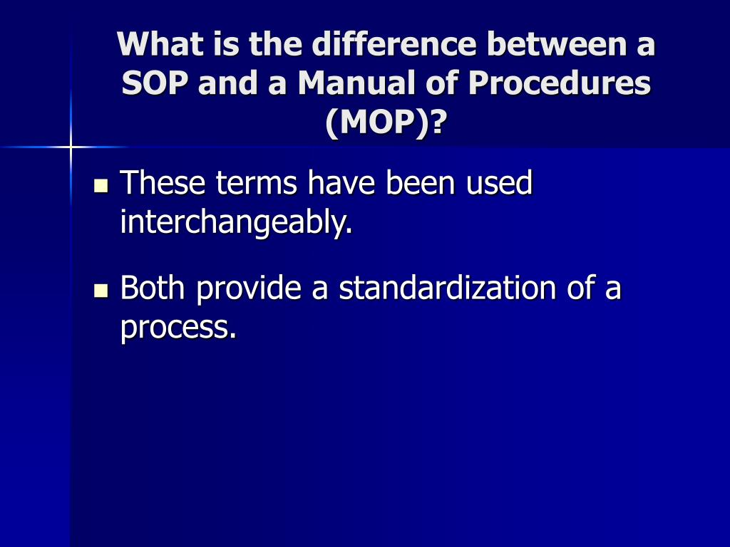 What Is The Difference Between A SOP And A Manual Of Procedures (MOP)?