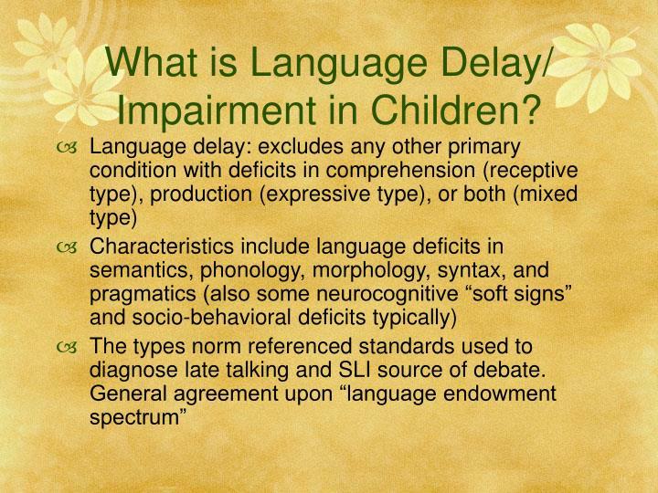 What is language delay impairment in children