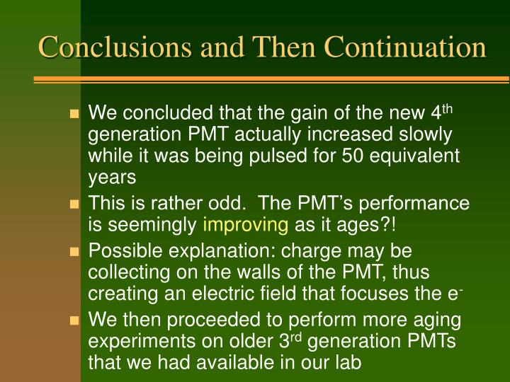 Conclusions and Then Continuation