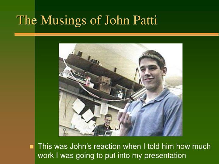 The Musings of John Patti