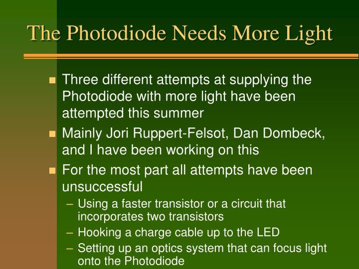 The Photodiode Needs More Light