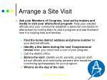 arrange a site visit