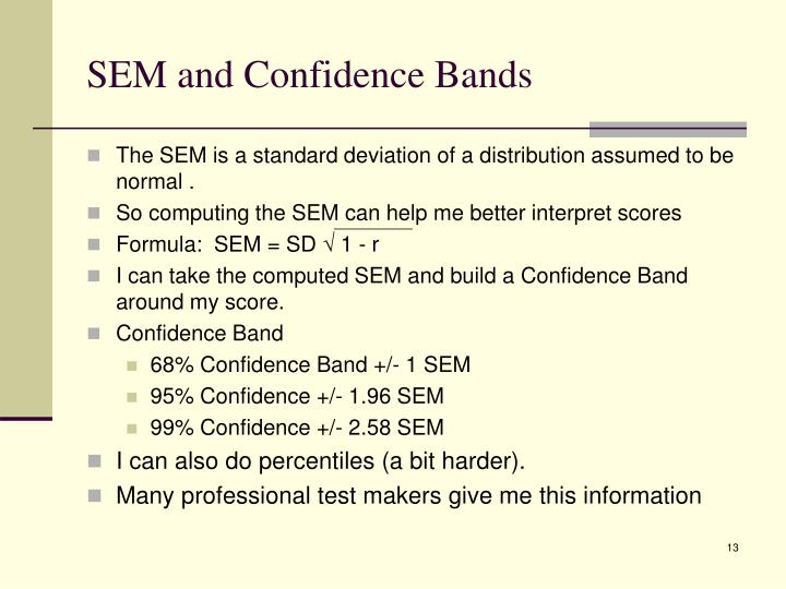 SEM and Confidence Bands