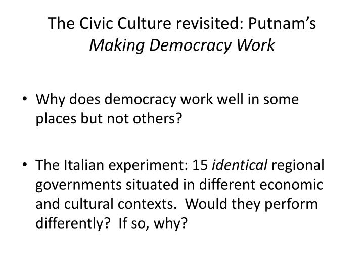 The Civic Culture revisited: Putnam's