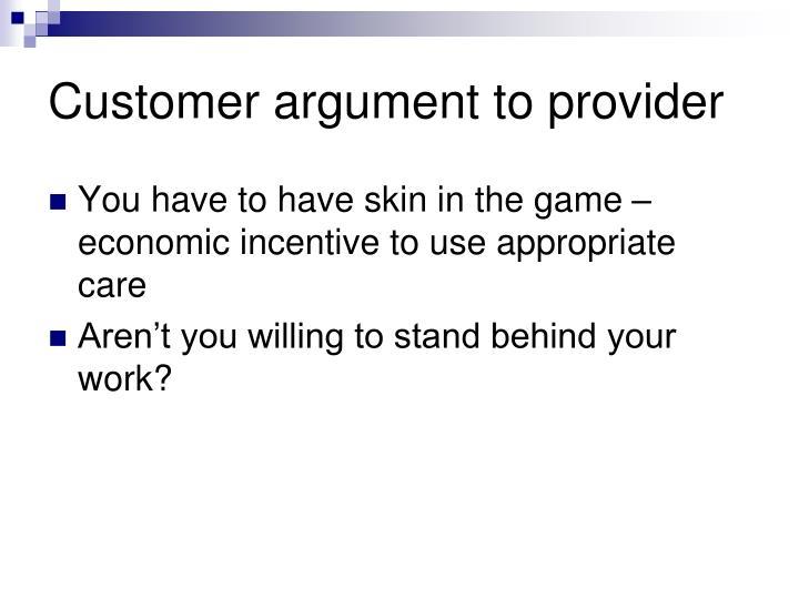 Customer argument to provider