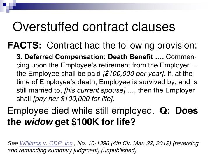 Overstuffed contract clauses