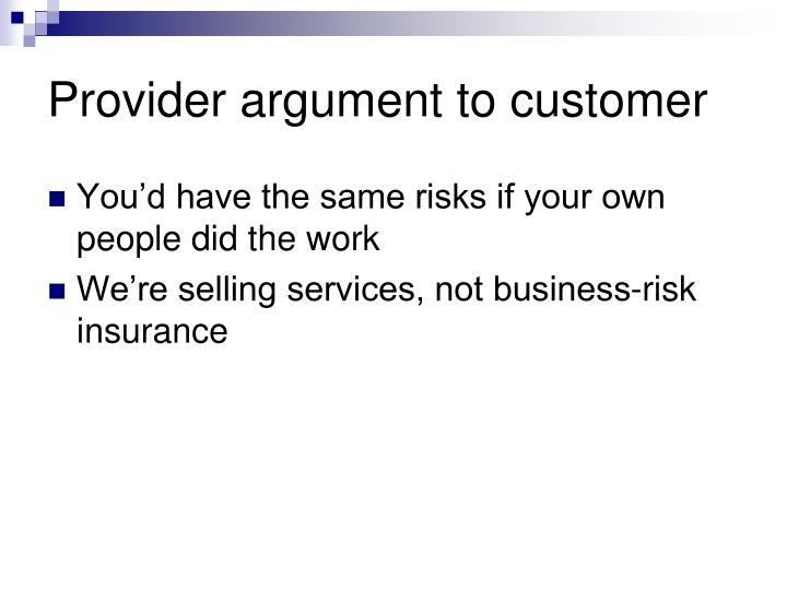 Provider argument to customer