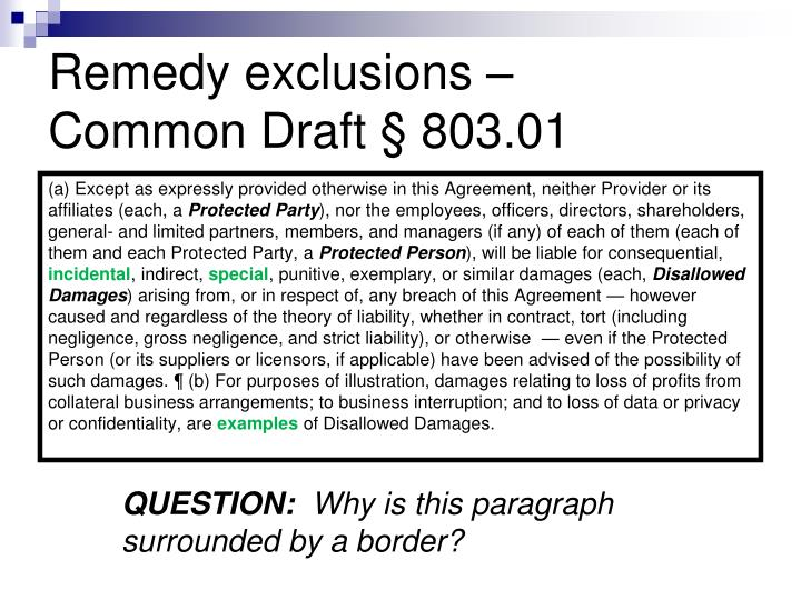Remedy exclusions –