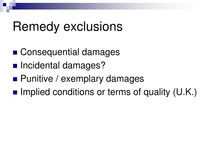 Remedy exclusions