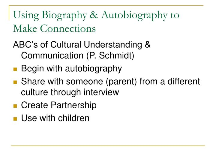 Using Biography & Autobiography to  Make Connections