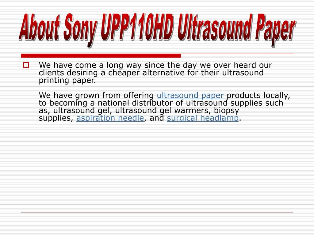 About Sony UPP110HD Ultrasound Paper