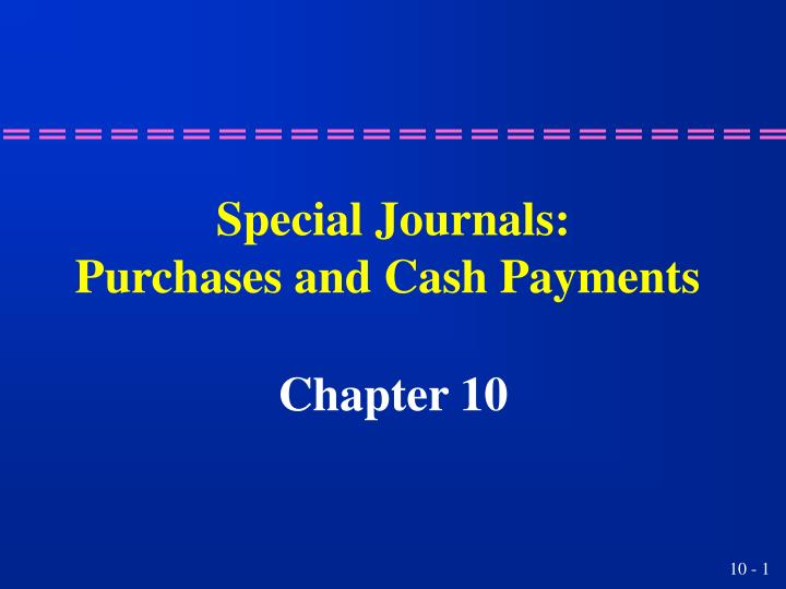 special journals purchases and cash payments n.