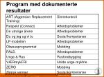 program med dokumenterte resultater