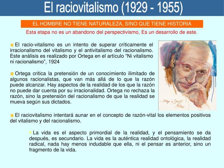 El raciovitalismo (1929 - 1955)