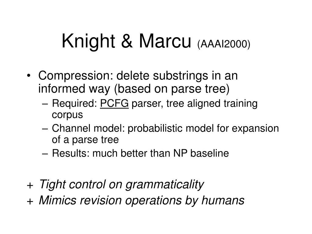 Knight & Marcu